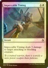 [FOIL] 絶妙なタイミング/Impeccable Timing 【英語版】 [AKH-白C]