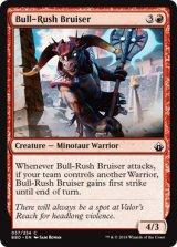 猛牛の暴れ者/Bull-Rush Bruiser 【英語版】 [BBD-赤C]