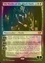 **大判FOIL** 黒き誓約、オブ・ニクシリス/Ob Nixilis of the Black Oath 【英語版】 [C14-黒R]