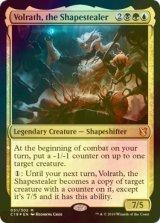 【予約】[FOIL] 姿奪い、ヴォルラス/Volrath, the Shapestealer 【英語版】 [C19-金MR]