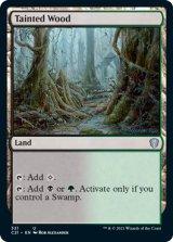 汚れた森/Tainted Wood 【英語版】 [C21-土地U]