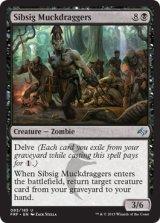 シブシグの泥浚い/Sibsig Muckdraggers 【英語版】  [FRF-黒U]