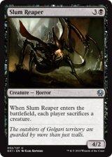 貧民街の刈り取るもの/Slum Reaper 【英語版】 [GK1-黒U]
