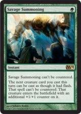 凶暴な召喚/Savage Summoning 【英語版】 [M14-緑R]