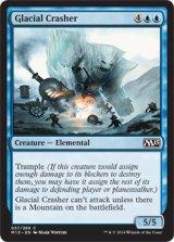 氷河の壊し屋/Glacial Crasher 【英語版】 [M15-青C]