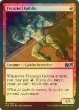 [FOIL] 激情のゴブリン/Frenzied Goblin 【英語版】 [M15-赤U]