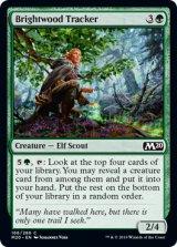 輝き森の追跡者/Brightwood Tracker 【英語版】 [M20-緑C]