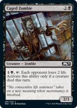 檻の中のゾンビ/Caged Zombie 【英語版】 [M21-黒C]《状態:NM》