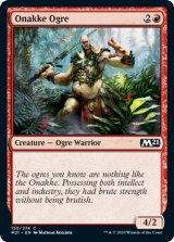 オナッケのオーガ/Onakke Ogre 【英語版】 [M21-赤C]《状態:NM》