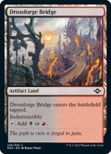 鉱滓造の橋/Drossforge Bridge 【英語版】 [MH2-土地C]