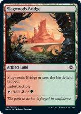 熔融林の橋/Slagwoods Bridge 【英語版】 [MH2-土地C]