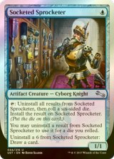 [FOIL] Socketed Sprocketer 【英語版】 [UST-青U]