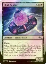 [FOIL] Skull Saucer 【英語版】 [UST-黒U]