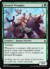 クロンチの世話人/Kronch Wrangler 【英語版】  [WAR-緑C]