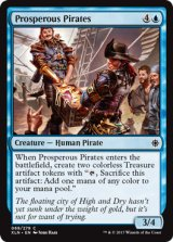 裕福な海賊/Prosperous Pirates 【英語版】 [XLN-青C]