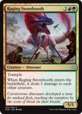 怒り狂う長剣歯/Raging Swordtooth 【英語版】 [XLN-金U]