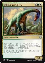 好戦的なブロントドン/Belligerent Brontodon 【日本語版】 [XLN-金U]